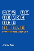 How to Teach the Bible so that People Meet…