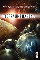 Tiefraumphasen by Frank Hebben