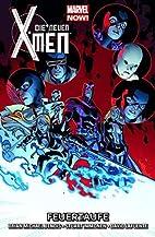 Die Neuen X-Men - 03 Feuertaufe by Brian…