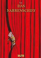 Narrenschiff, Das: Gesamtausgabe by Turf