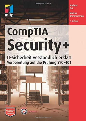 comptia-security-it-sicherheit-verstandlich-erklart-vorbereitung-auf-die-prufung-syo-401-mitp-professional