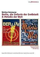 Berlin, die Sinfonie der Großstadt &…