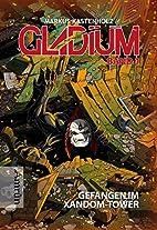 Gladium 1: Gefangen im Xandom-Tower by…