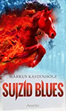 Suizid Blues by Markus Kastenholz