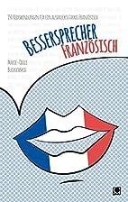 Bessersprecher Französisch: 150…