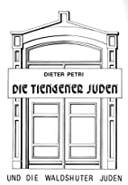 Die Tiengener Juden und die Waldshuter…