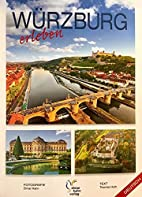 Würzburg Perspektiven einer Stadt.…