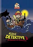 Kleine Detektive: Kleine Detektive, Die…