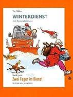 Zwei Feger im Dienst 5: Winterdienst mit…