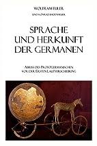 Sprache und Herkunft der Germanen: Abriss…