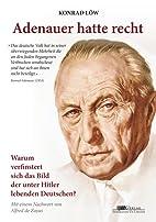 Adenauer hatte recht: Warum verfinstert sich…