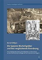 Die Speyerer Bischofsgräber und ihre…