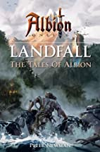 Landfall (The Tales Of Albion) by Peter…