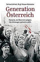 Generation Österreich: Prägende Momente…