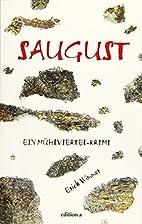 Saugust by Erich Wimmer