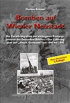 Bomben auf Wiener Neustadt: Die…