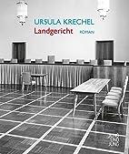 Landgericht by Ursula Krechel