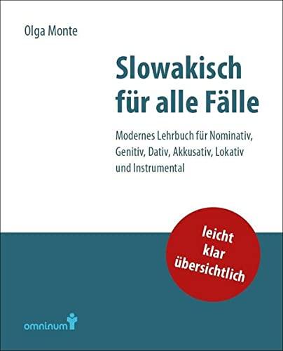 slowakisch-fur-alle-falle-modernes-lehrbuch-fur-nominativ-genitiv-dativ-akkusativ-lokativ-und-instrumental
