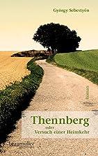 Thennberg: oder Versuch einer Heimkehr by…