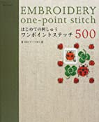 500 Embroidery one-point Stitch by Asahi…