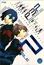 Persona 3 Portable Official Perfect Guide