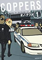 Coppers, Volume 1 by オノ・ナツメ