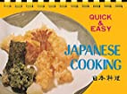 Japanese Cooking (Quick and Easy Ser.) by…