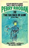 Kurt Mahr: The Silence of Gom (Perry Rhodan #39)
