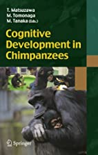 Cognitive Development in Chimpanzees by…