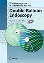 Double-Balloon Endoscopy: Theory and…