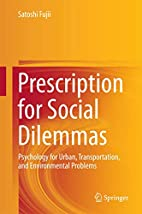 Prescription for Social Dilemmas: Psychology…