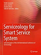 Serviceology for Smart Service System :…