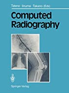 Computed Radiography by Tateno Y et al