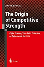 The Origins of Competitive Strength: 50…