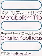 Metabolism Trip (Japanese and English…
