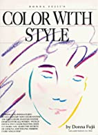 Color With Style by Donna Fujii