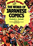 Schodt, Frederik: Manga! Manga!: The World of Japanese Comics