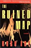 Abe, Kobo: The Ruined Map