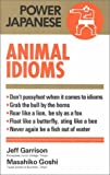 Garrison, Jeff: Japanese Animal Idioms
