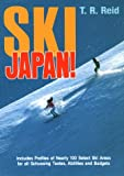 Reid, T. R.: Ski Japan!