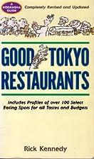 Good Tokyo Restaurants by Rick Kennedy