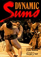 Dynamic Sumo by Clyde Newton