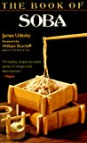 Udesky, James: The Book of Soba
