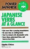 Chino, Naoko: Japanese Verbs at a Glance (Power Japanese Series)