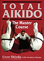 Total Aikido: The Master Course…
