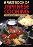Masako Yamaoka: First Book of Japanese Cooking: Good Food for the Home and Family