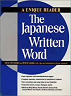 The Japanese Written Word: A Unique Reader…