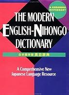 The Modern English-Nihongo Dictionary: A…