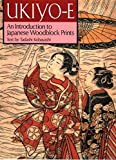 Kobayashi, Tadashi: Ukiyo-E: An Introduction to Japanese Woodblock Prints