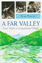 A Far Valley: Four Years in a Japanese…